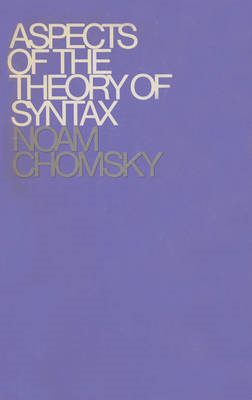 Aspects of the Theory of Syntax (BOK)