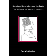Decisions, Uncertainty, and the Brain (BOK)
