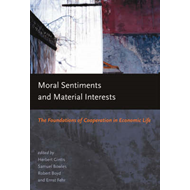 Moral Sentiments and Material Interests (BOK)