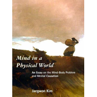 Mind in a Physical World (BOK)
