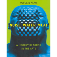 Noise, Water, Meat (BOK)