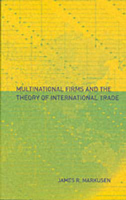 Multinational Firms and the Theory of International Trade (BOK)