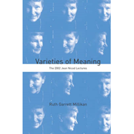 Varieties of Meaning: The 2002 Jean Nicod Lectures (BOK)