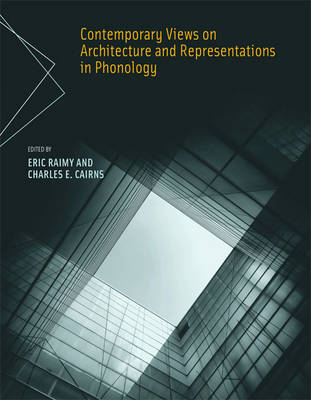 Contemporary Views on Architecture and Representations in Phonology (BOK)