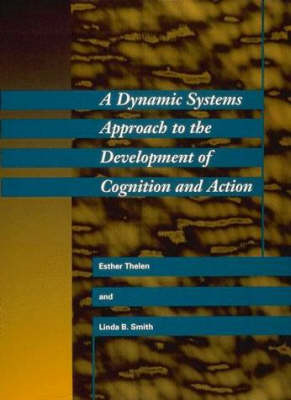 Dynamic Systems Approach to the Development of Cognition and (BOK)