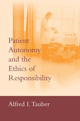 Patient Autonomy and the Ethics of Responsibility (BOK)