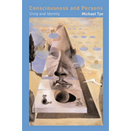Consciousness and Persons: Unity and Identity (BOK)