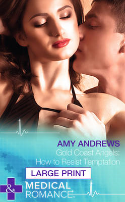 Gold Coast Angels: How to Resist Temptation (BOK)