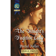 The Knight's Fugitive Lady (BOK)