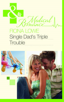 Single Dad's Triple Trouble (BOK)