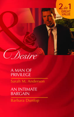 A Man of Privilege/An Intimate Bargain (BOK)