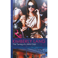 The Taming of a Wild Child (BOK)