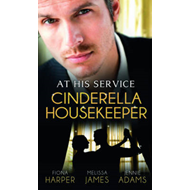 At His Service: Cinderella Housekeeper (BOK)