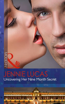 Uncovering Her Nine Month Secret (BOK)