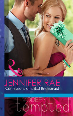 Confessions of a Bad Bridesmaid (BOK)