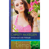 Bridesmaid with Attitude (BOK)