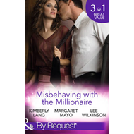 Misbehaving with the Millionaire (BOK)