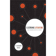 Electronic Literature: New Horizons for the Literary (BOK)
