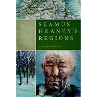 Seamus Heaney's Regions (BOK)