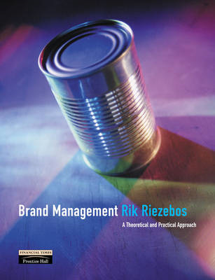Brand Management: A Theoretical and Practical Approach (BOK)