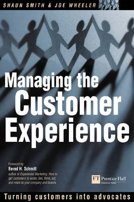 Managing the Customer Experience: Turning Customers into Advocates (BOK)