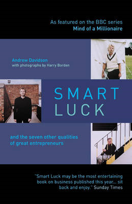 Smart Luck: and the Seven Other Qualities of Successful Entrepreneurs (BOK)