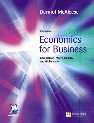 Economics for Business: Competition, Macro-stability and Globalisation (BOK)