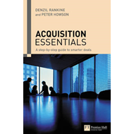 Acquisition Essentials: A Step-by-Step Guide to Smarter M&A Deals (BOK)