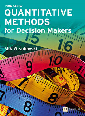 Quantitative Methods for Decision Makers (BOK)