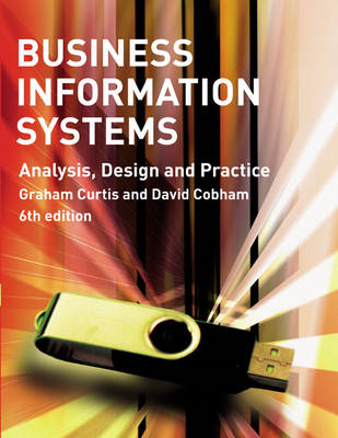Business Information Systems: Analysis, Design and Practice (BOK)
