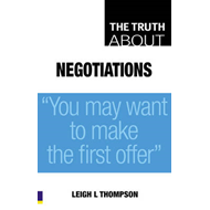 "The Truth About Negotiations: ""You May Want to Make the First Offer"" (BOK)"