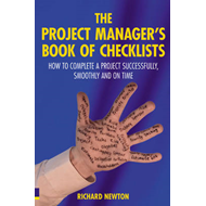 The Project Manager's Book of Checklists: How to Complete a Project Successfully, Smoothly and on Ti (BOK)