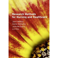 Research Methods for Nursing and Healthcare (BOK)
