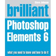 Brilliant Adobe Photoshop Elements 6 (BOK)