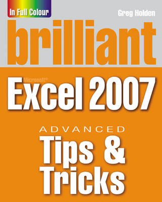 Brilliant Microsoft Excel 2007 Tips and Tricks (BOK)