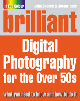 Brilliant Digital Photography for the Over 50's (BOK)