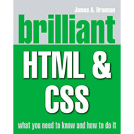 Brilliant HTML and CSS (BOK)