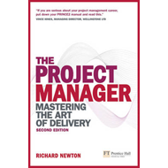 The Project Manager: Mastering the Art of Delivery (BOK)