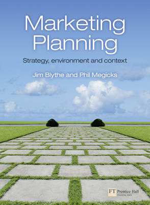 Marketing Planning: Strategy, Environment and Context (BOK)