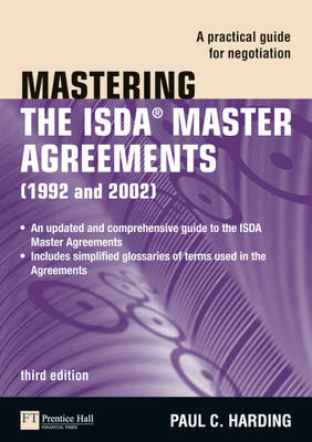 Mastering the ISDA Master Agreements: A Practical Guide for Negotiation (BOK)