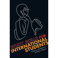 Study Skills for International Students: A Handbook for Studying in the UK (BOK)