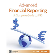 Advanced Financial Reporting: A Complete Guide to IFRS (BOK)