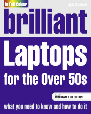 Brilliant Laptops for the Over 50s Windows 7 Edition (BOK)