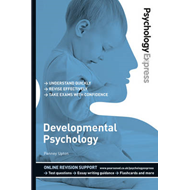 Psychology Express: Developmental Psychology (Undergraduate (BOK)