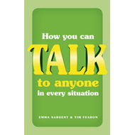 How You Can Talk to Anyone in Every Situation (BOK)