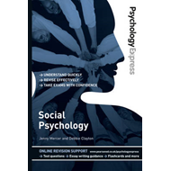 Psychology Express: Social Psychology (Undergraduate Revisio (BOK)