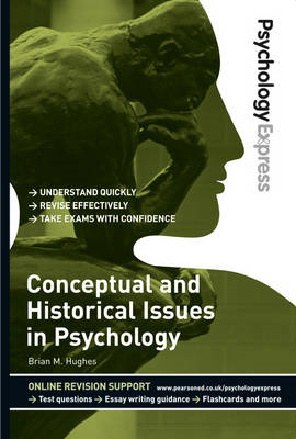 Psychology Express: Conceptual and Historical Issues in Psyc (BOK)