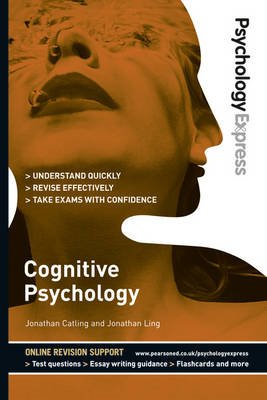 Psychology Express: Cognitive Psychology (Undergraduate Revi (BOK)