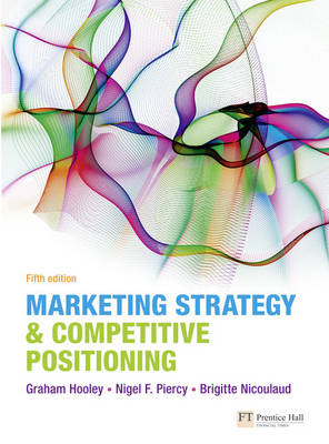 Marketing Strategy and Competitive Positioning (BOK)