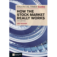 Financial Times Guide to How the Stock Market Really Works (BOK)